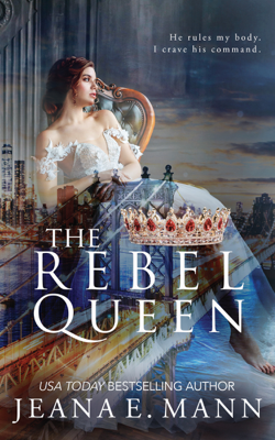 The Rebel Queen - Jeana E. Mann pdf download