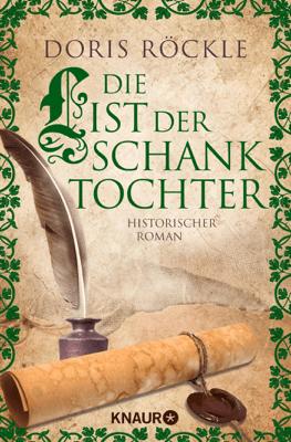 Die List der Schanktochter - Doris Röckle pdf download