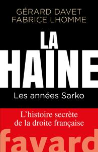 La Haine - Gérard Davet & Fabrice Lhomme pdf download