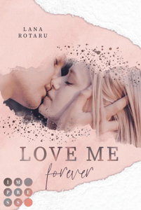 Love Me Forever (Crushed-Trust-Reihe 4) - Lana Rotaru pdf download