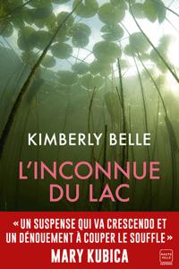L'Inconnue du lac - Kimberly Belle pdf download