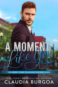 A Moment Like You - Claudia Burgoa pdf download