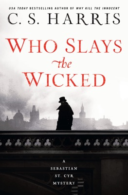 Who Slays the Wicked - C. S. Harris pdf download