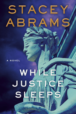 While Justice Sleeps - Stacey Abrams pdf download