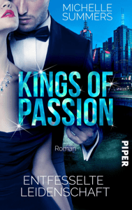 Kings of Passion - Entfesselte Leidenschaft - Michelle Summers pdf download