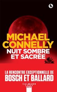 Nuit sombre et sacrée - Michael Connelly pdf download