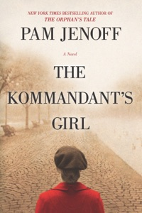 The Kommandant's Girl - Pam Jenoff pdf download