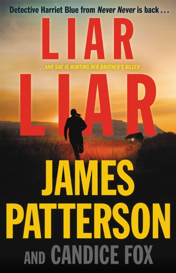 Liar Liar by James Patterson & Candice Fox pdf download