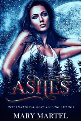 Ashes - Mary Martel