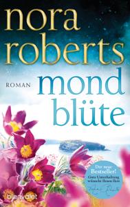 Mondblüte - Nora Roberts pdf download