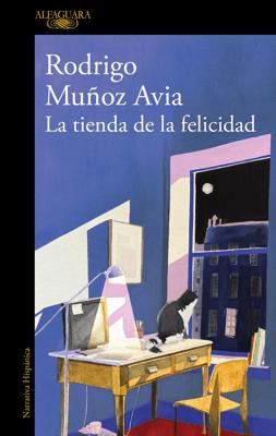 La tienda de la felicidad - Rodrigo Muñoz Avia pdf download