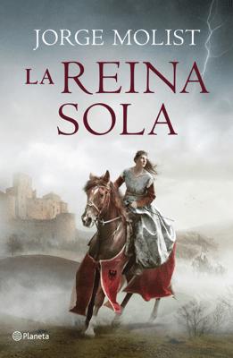 La reina sola - Jorge Molist pdf download
