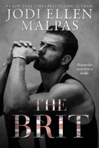 The Brit - Jodi Ellen Malpas pdf download