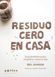 Residuo cero en casa - Béa Johnson pdf download