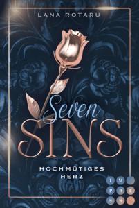 Seven Sins 1: Hochmütiges Herz - Lana Rotaru pdf download