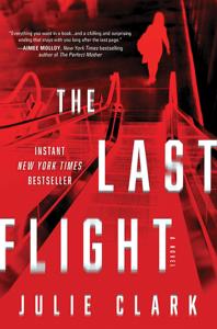 The Last Flight - Julie Clark pdf download