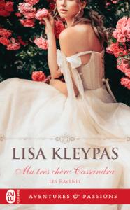 Les Ravenel (Tome 6) - Ma très chère Cassandra - Lisa Kleypas pdf download