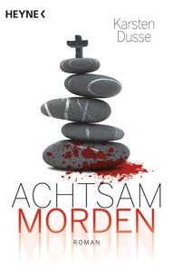 Achtsam morden - Karsten Dusse pdf download