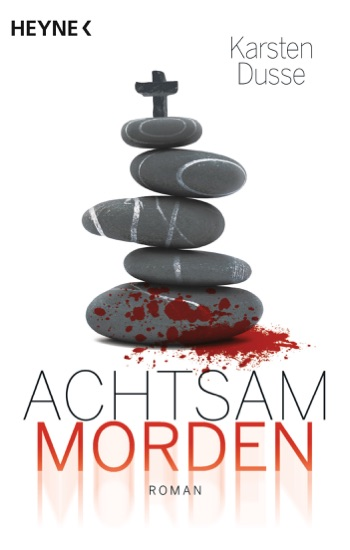 Achtsam morden by Karsten Dusse PDF Download