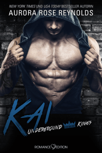 Underground Kings: Kai - Aurora Rose Reynolds pdf download