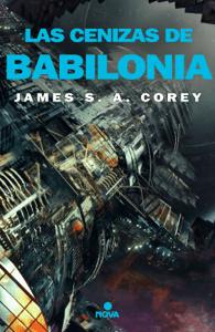 Las cenizas de Babilonia (The Expanse 6) - James S. A. Corey pdf download