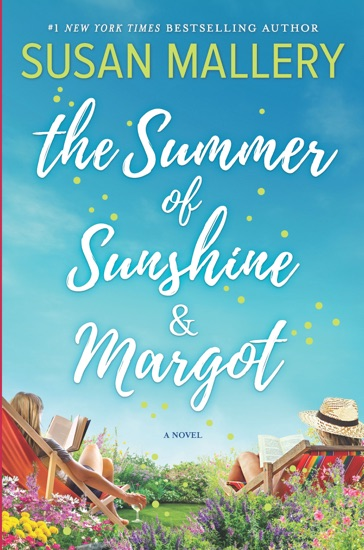 The Summer of Sunshine and Margot by Susan Mallery PDF Download