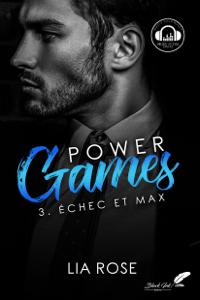 Power games : Échec et Max - Lia Rose pdf download