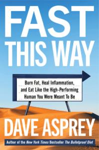 Fast This Way - Dave Asprey pdf download