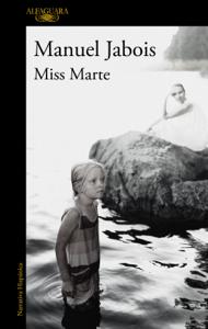 Miss Marte - Manuel Jabois pdf download