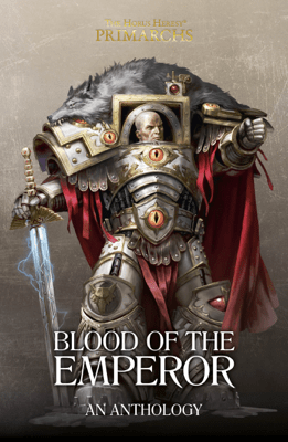 Blood Of The Emperor - Graham McNeill, Nick Kyme, David Guymer, Andy Clark, Mike Brooks & Chris Wraight pdf download