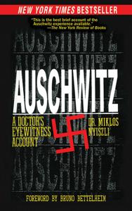 Auschwitz - Miklos Nyiszli, Tibère Kremer, Richard Seaver & Bruno Bettelheim pdf download