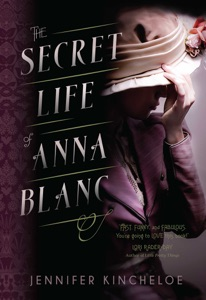 The Secret Life of Anna Blanc - Jennifer Kincheloe pdf download