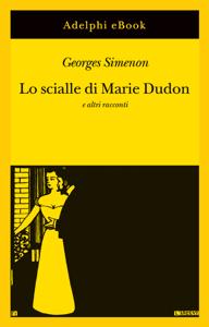 Lo scialle di Marie Dudon - Georges Simenon pdf download