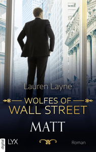 Wolfes of Wall Street - Matt - Lauren Layne pdf download