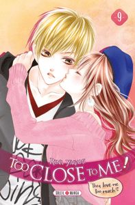 Too Close to Me ! T09 - Rina Yagami pdf download