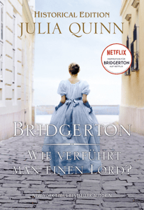 Bridgerton - Wie verführt man einen Lord? - Julia Quinn pdf download