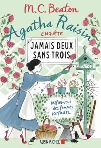 Agatha Raisin enquête 16 - Jamais deux sans trois - M.C. Beaton & Béatrice Taupeau pdf download