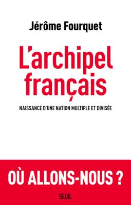 L'Archipel français - Jérôme FOURQUET pdf download