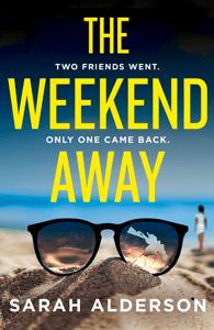 The Weekend Away - Sarah Alderson pdf download