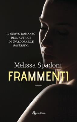 Frammenti - Melissa Spadoni pdf download
