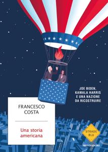 Una storia americana - Francesco Costa pdf download