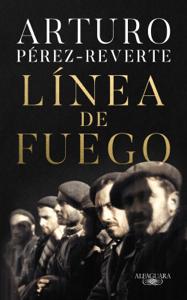 Línea de fuego - Arturo Pérez-Reverte pdf download