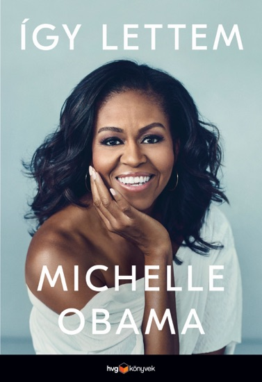 Így lettem by Michelle Obama pdf download