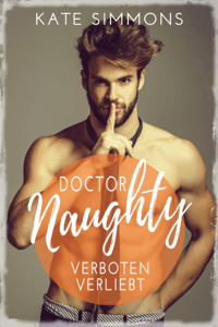 Doctor Naughty - verboten verliebt - Kate Simmons & Karin Lindberg pdf download