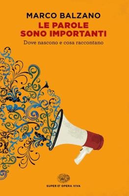 Le parole sono importanti - Marco Balzano pdf download