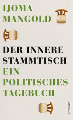 Der innere Stammtisch - Ijoma Mangold pdf download