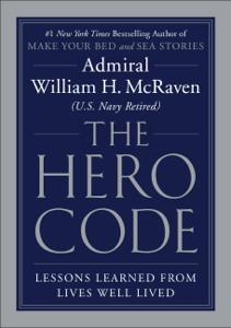 The Hero Code - Admiral William H. McRaven pdf download