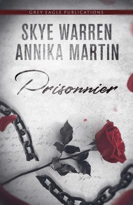 Prisonnier - Skye Warren & Annika Martin pdf download