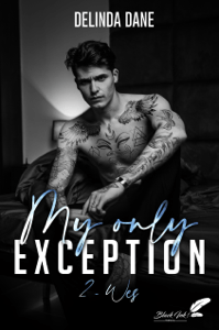 My only exception, tome 2 : Wes - Delinda Dane pdf download