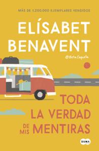 Toda la verdad de mis mentiras - Elísabet Benavent pdf download